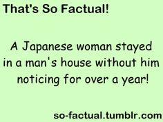 More Facts at www.so-factual.tumblr.com!