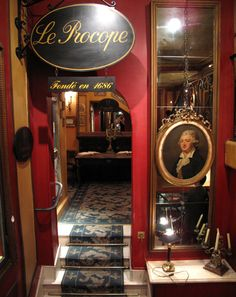 Le Procope - The oldest cafe in Paris, 1686 - Voltaire mixed his coffee with  chocolate at Procope. Other guests were Benjamin Franklin, John Paul Jones and Thomas Jefferson.