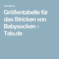 Größentabelle für das Stricken von Babysocken - Talu.de