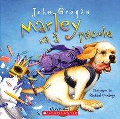 Marley va à l'école  https://www.amazon.fr/dp/1443101702/ref=cm_sw_r_pi_dp_x_UdAUxb1RJKSQ1