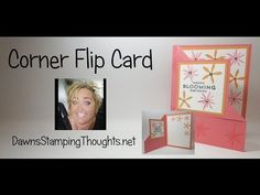 Corner Flip card video - Dawn's Stamping Thoughts