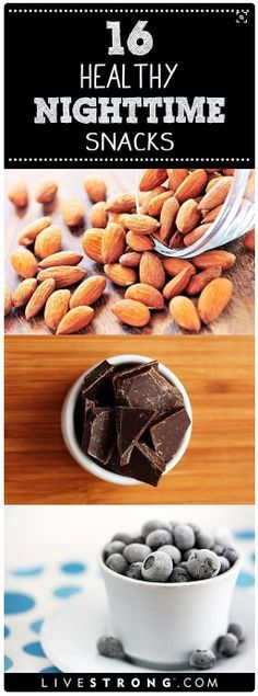 16 Healthy snacks that are okay to eat late at night.