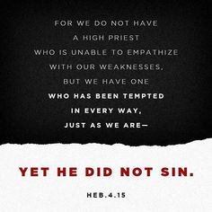 For we have not a high priest that cannot be touched with the feeling of our infirmities; but one that hath been in all points tempted like as we are yet without sin. Hebrews 4:15 ASV http://bible.com/12/heb.4.15.ASV Blessings always! #Montreal #Toronto #NewYork #Jamaica #Barbados #StKitts #UnitedKingdom #TrinidadTobago #Miami #Haiti #Canada #USA #Rebelle514PR #Verses #Bible #Scripture #Faith #Hope #Trust #Belief #Blessings #Destiny #Goals #Confidence #SelfLove #Determination #Humbleness…