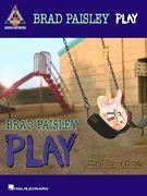 Brad Paisley - Play: The Guitar Album (Softcover)