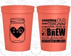 Mason Jar Wedding Cups, Cheap Stadium Cups, Rustic Wedding Cups, Something Old Something New, Fun Party Cups (01)