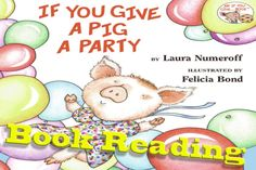 If You Give a Pig A Party Book Read