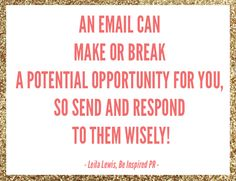 think before you send an email! // email etiquette tips for businesses by Be Inspired PR (Leila Lewis)