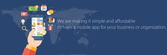 We are making it simple and affordable to have a mobile app for your business or organization.