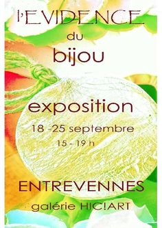 Exposition vente de bijoux à Entrevennes (Alpes de haute Provence) du 18 au 25 septembre 2016