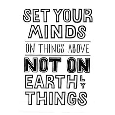 Set your minds on things above