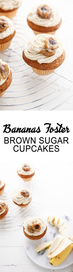 Bananas Foster Brown Sugar Cupcakes via @thebrooklyncook