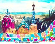 Park Guell, Barcelona, Catalonia, watercolor painting illustration poster print colored artwor Arts Barcelona, Barcelona Catalonia, Antonio Gaudi, Alternative Art, Painter Artist, Urban Sketching, Sugar Art, Horse Art, Mosaic Art