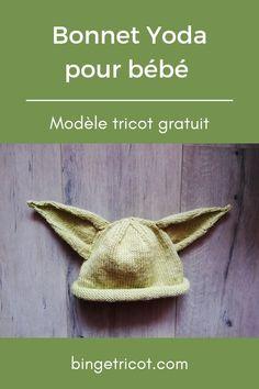 Patron gratuit en français au tricot pour tricoter un bonnet Yoda pour bébé. #tricot #bonnet #bébé #yoda #starwars #dobby
