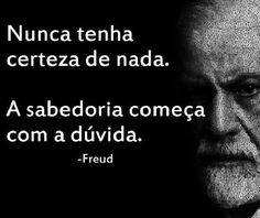Sigmund Freud, Favorite Quotes, Insight, Reflection, Messages, Thoughts, Humor, Words, Memes