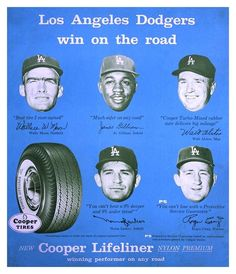 "1960 LA Dodgers Cooper Tires Ad ""Los Angeles Dodgers Win On The Road""  ~ Featuring Wally Moon, Junior Gilliam, Norm Larker, Roger Craig & Walt Alston"