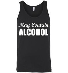 May Contain Alcohol Unisex Tank Top Workout Tank Tops, Red S, Black Tank Tops, Cool T Shirts, Rib Knit, Mermaid, At Least, Unisex, Stylish