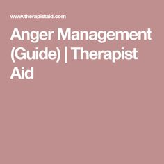 Anger Management (Guide) | Therapist Aid