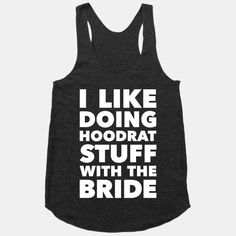 If I ever get married my friends will have to wear this lol