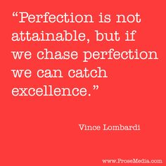 """""""Prose Quote""""--by Vince Lombardi, American football player. ProseMedia.com is a custom writing service for brands. We write content worth sharing. #Prose"""
