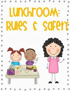 Classroom and School Rules