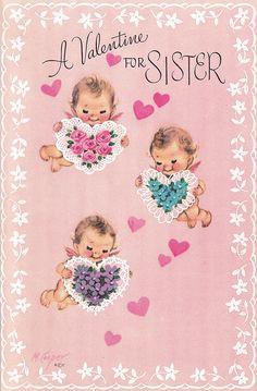vintage Marjorie Cooper Valentine card for sister My Funny Valentine, Happy Valentines Day Sister, Happy Valentines Day Pictures, Valentine Wishes, Valentine Images, Vintage Valentine Cards, Vintage Greeting Cards, Vintage Holiday, Valentine Day Cards