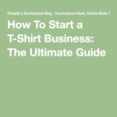 10 Tips On How To Start A T Shirt Business T Shirt
