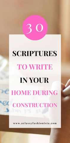 30 SCRIPTURES TO WRITE IN YOUR HOME DURING CONSTRUCTION