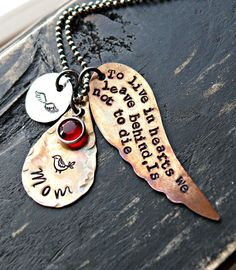 """Hand Stamped Jewelry   by yourcharmedlife, $55.00 """"To live in the hearts of those we leave behind, is to not die."""""""