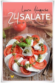 Romanian Food, Romanian Recipes, Healthy Salads, Caprese Salad, Food And Drink, Keto, Cooking, Breakfast, Books