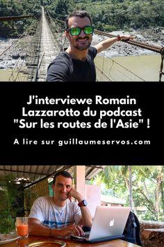 Découvre mon interview avec Romain Lazzarotto du podcast Sur les routes de l'Asie. Au menu : son rapport au podcast, aux réseaux sociaux et au voyage. Pour cet épisode 32, je te présente Romain Lazzarotto du podcast sur les « Sur les routes de l'Asie » qui nous partage sa passion du voyage d'aventure en Asie.