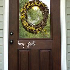 Hey y'all Door Decal - Front Door Decal - Door Sticker - Wall Decal