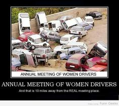 Annual Meeting Of Women Drivers #funnypictures #WTF #funnyfail #failimages