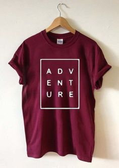 adventure font T Shirt Size unisex for men and women Your new tee will be a great gift, I use only quality shirts Cool T Shirts, Tee Shirts, Denim Shirts, Sports Shirts, Shirt Men, T Shirt World, T Shirt Designs, Shirt Print Design, Inspiration Mode