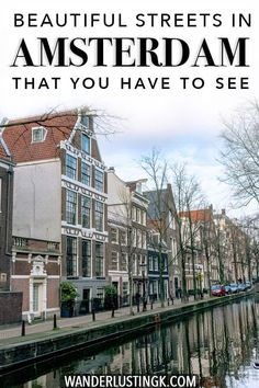 Looking for the best places to visit in Amsterdam? Insider tips for the most beautiful streets in Amsterdam that you won't want to miss! Europe Destinations, Europe Travel Tips, Travel Guides, European Travel, Amsterdam City, Amsterdam Travel, Amsterdam Holland, Cool Places To Visit, Places To Go