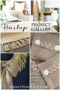 DIY Burlap Project Gallery | 12 easy projects that use inexpensive and readily available burlap. Complete tutorials with pics and clear instructions. A great source with tons of ideas for handmade gifts. A must see for anyone who loves crafting.