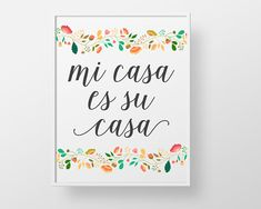Mi Casa es su Casa - print wall decor art - spanish colorful mexican home modern…