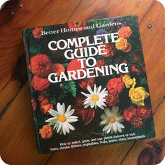 Better Homes and Gardens Complete Guide to Gardening by TheTriumphofLove, $8.50  #BetterHomesandGardens #bhg #vintage #gardening