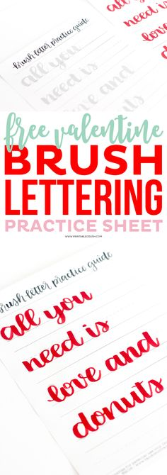 Download this FREE Valentine Brush Lettering Practice Sheet so you can create a beautiful brush lettered gift for Valentine's Day this year!