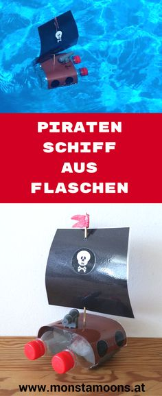 Flaschen upcyclen, Upcycling von PET Flaschen, Basteln für den Sommer, summer crafts, Piratenschiff basteln, boat craft, Schiff basteln