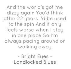 Bright Eyes - Landlocked Blues