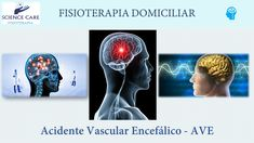 Acidente Vascular Encefálico AVE - Science Care Fisioterapia