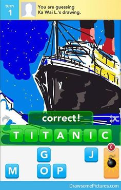 Wow, someone actually drew this on draw something. Not me, though.