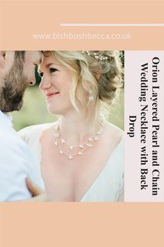 Orion Layered Pearl and Chain Wedding Necklace with Back Drop Double chain necklace for a bride in sterling silver, rose gold or gold plate with bridal white pearls Back Necklace, Drop Necklace, Bridal Bracelet, Bridal Necklace, White Freshwater Pearl, Pearl White, Pearl Earrings Wedding, Double Chain, Pearl Chain