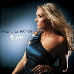 La actriz y cantante canadiense Amanda Wood edita My Love