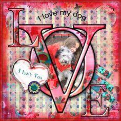 I love my dog - Scrapbook.com