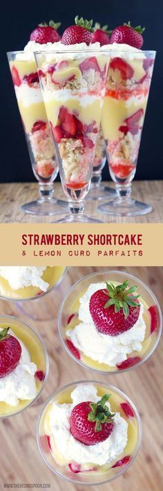 Strawberry Shortcake & Lemon Curd Parfaits (a. An easy recipe for strawberry shortcake parfaits layered with a bright, sweet & creamy lemon curd. This dessert is absolute BLISS in every bite and it's beautiful, as well! 13 Desserts, Delicious Desserts, Dessert Recipes, Yummy Food, Layered Desserts, Trifle Desserts, Baking Desserts, Cake Baking, Dessert Ideas