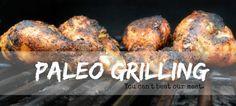 Paleo Grilling: Recipes for Summer | Popular Paleo