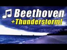Listen to Beethoven under stormy skies.