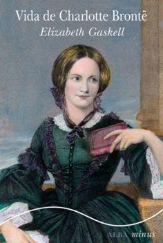 "200 ANOS DO NACEMENTO DE CHARLOTTE BRONTË ""Vida de Charlotte Brontë"" SIGNATURA: L2-4498 http://kmelot.biblioteca.udc.es/record=b1539878~S1*gag"