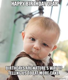 Here, we present best happy birthday memes that you can send to your friends and wish them in the satirical ways. Whether you want funny birthday messages to your family or looking for funny memes to wish your friend, Here, we have compiled top happy birthday meme for friends, girlfriends, mom, dad, brother, and sister. Adding to these, you will get grumpy cat & dog birthday memes, 18th,21st,30th & 40th happy birthday memes collection.